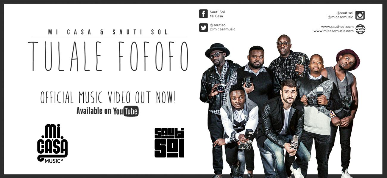 Mi-Casa-Sauti-Sol-Tulalele-Fofofo-Web-Banner-1300x600px